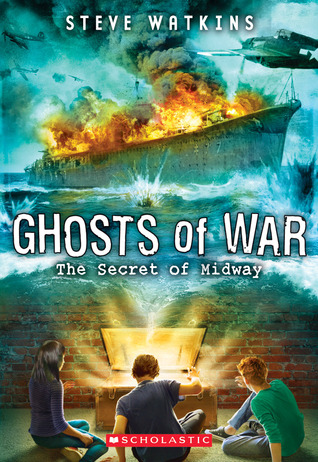 The Secret of Midway (Ghosts of War, #1)