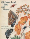 Of Green Leaf, Bird, and Flower by Elisabeth Fairman