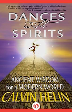 Dances with Spirits: Ancient Wisdom for a Modern World (PDF