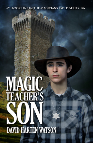 Magic Teacher's Son (Magicians' Gold, #1)