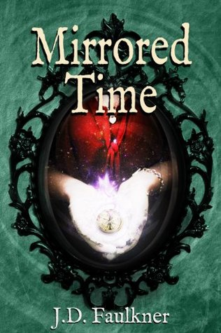 Mirrored Time (A Time Archivist Novel # 1)