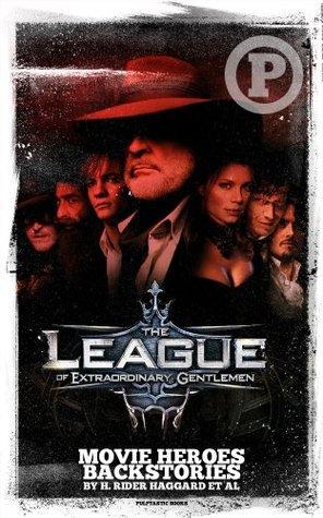 The League of Extraordinary Gentlemen Movie Heroes Back Stories