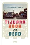 Tijuana Book of the Dead