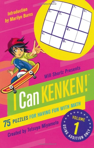 will-shortz-presents-i-can-kenken-volume-1-75-puzzles-for-having-fun-with-math