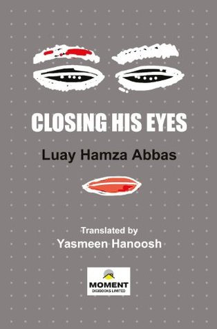 Closing His Eyes: Iraqi Short Stories