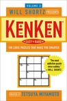 Will Shortz Presents Kenken Easy to Hard, Volume 3: 100 Logic Puzzles That Make You Smarter