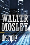 Disciple by Walter Mosley