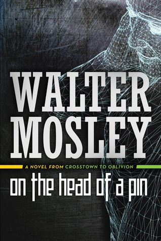 On the Head of a Pin: A Novel from Crosstown to Oblivion