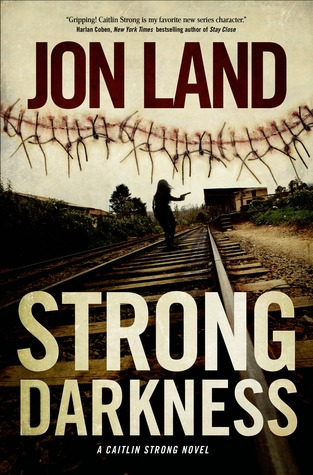 Strong Darkness (Caitlin Strong, #6)