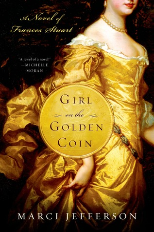 girl-on-the-golden-coin-a-novel-of-frances-stuart