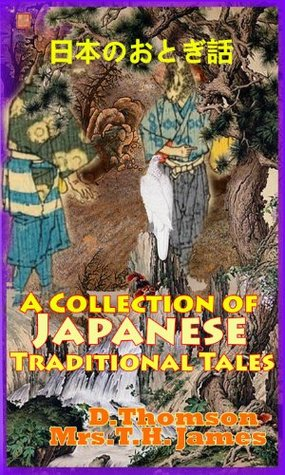 A Collection of Japanese Traditional Tales, Timeless Classic Tales for Children (18 Stories with Color Images) Perfect Bedtime Stories For Boys and Girls