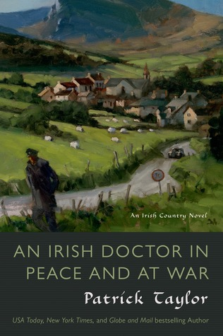 An Irish Doctor in Peace and at War (Irish Country #9)
