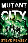 Mutant City (Mutant City, #1)