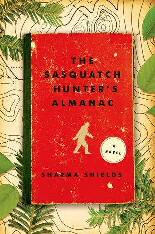 Ebook The Sasquatch Hunter's Almanac by Sharma Shields TXT!