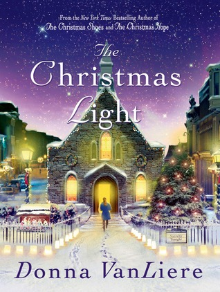 The Christmas Light (Christmas Hope #7) by Donna VanLiere