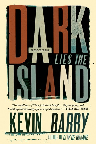 Dark Lies the Island: Stories