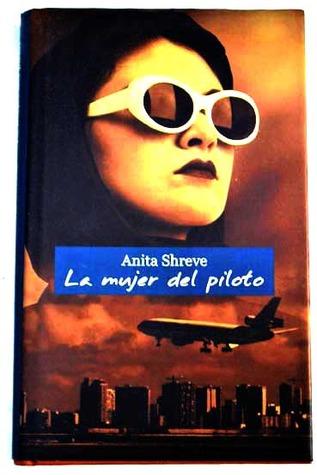 La mujer del piloto