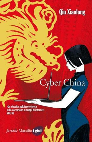 Cyber China (Inspector Chen Chao, #8)
