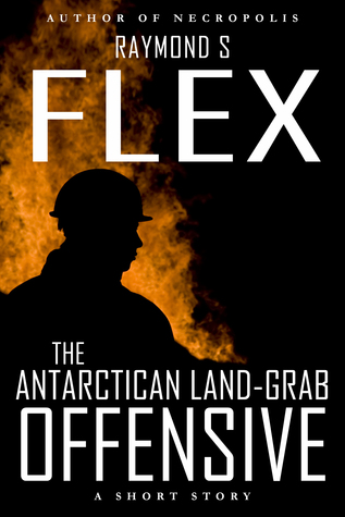 The Antarctican Land-Grab Offensive