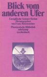 Blick vom anderen Ufer. Europäische Science-fiction by Franz Rottensteiner