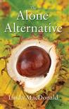 The Alone Alternative (Lydia, #3)