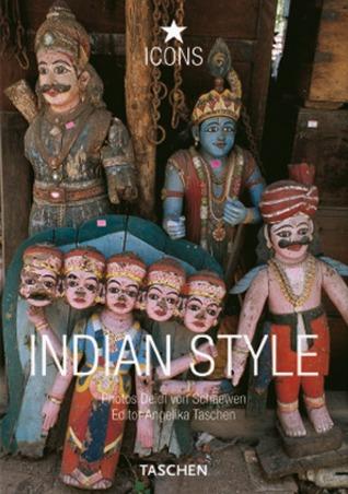 Indian Style: Landscapes, Houses, Interiors, Details por Taschen, Deidi Von Schaewen