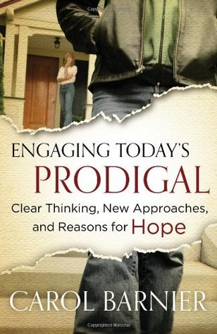 Engaging Today's Prodigal SAMPLER: Clear Thinking, New Approaches, and Reasons for Hope