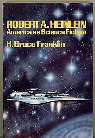 robert-a-heinlein-america-as-science-fiction
