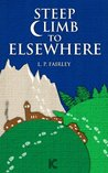 Steep Climb to Elsewhere by L.P. Fairley