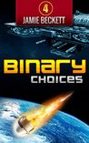 Binary Choices (The Lifeboat Augusta series Book 4)