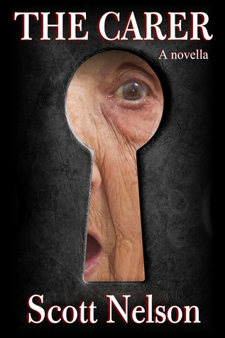 Ebook The Carer by Scott  Nelson DOC!