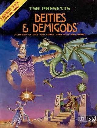 Deities & Demigods: Cyclopedia of Gods and Heroes from Myth and Legend(Advanced Dungeons & Dragons 1st Edition)