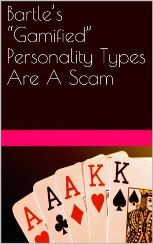 """""""Gamified"""" Personality Types Are A Scam"""