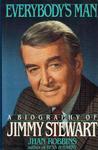 Everybody's Man: A Biography of Jimmy Stewart