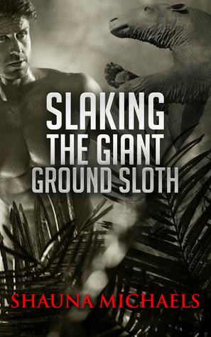 Slaking the Giant Ground Sloth