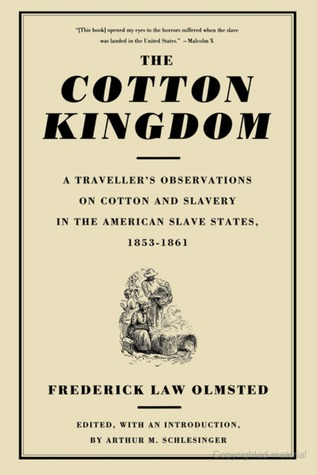 Descargas de libros The Cotton Kingdom: A Traveller's Observations on Cotton and Slavery in the American Slave States, 1853-1861