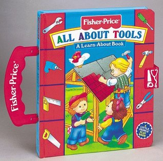 All about Tools: A Learn-About Book