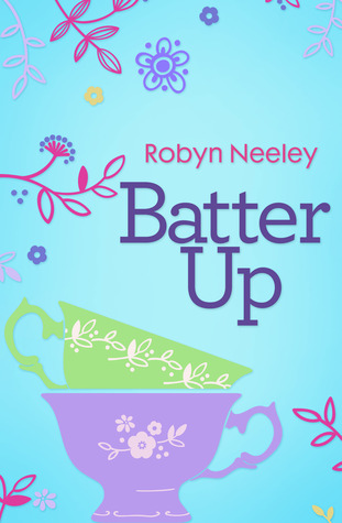 Batter Up(Bachelors of Buttermilk Falls 1)