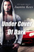 Under Cover Of Dark (Under the Law #3)