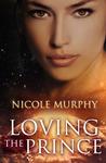 Loving The Prince (The Jorda Trilogy, #1)