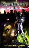 Uprising (Starcraft, #0.5)