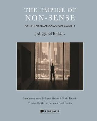 The Empire of Non-Sense: Art in the Technological Society