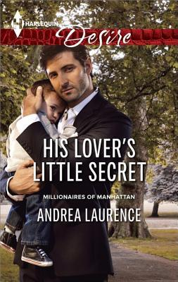 Ebook His Lover's Little Secret by Andrea Laurence DOC!