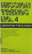 Liberation Theologies: North American and European Perspectives on Liberation, with Contributions from the Black, Feminist, Native American, Asian American and Chicano Experience