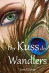 Der Kuss des Wandlers (Die Wandler, #1)