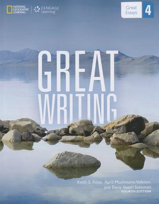 Great Writing 4: From Great Paragraphs to Great Essays
