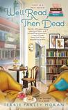 Well Read, Then Dead (A Read 'Em and Eat Mystery, #1)