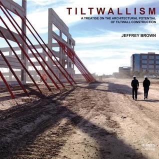 Tiltwallism: Potential of Tilt Wall