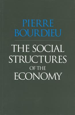 The Social Structures of the Economy