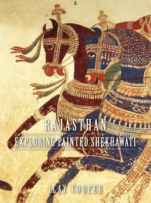 Rajasthan: Exploring Painted Shekhawati
